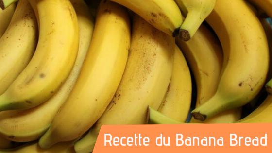 Recette : Banana bread