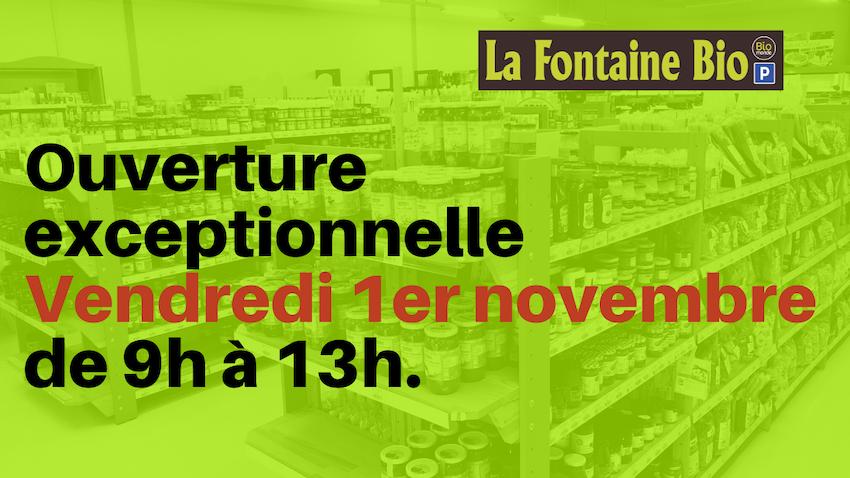 Affiche ouverture exceptionnelle vendredi 1er novembre 2019 La Fontaine Bio