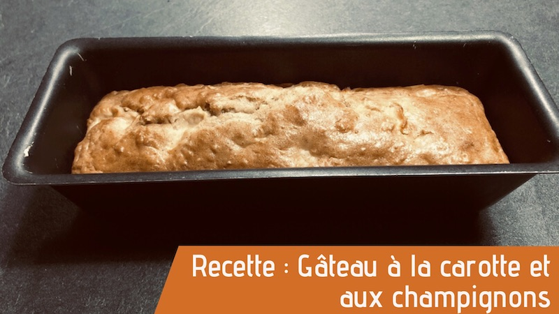 Gâteau à la carotte et aux champignons, recette magasin bio Château-Thierry