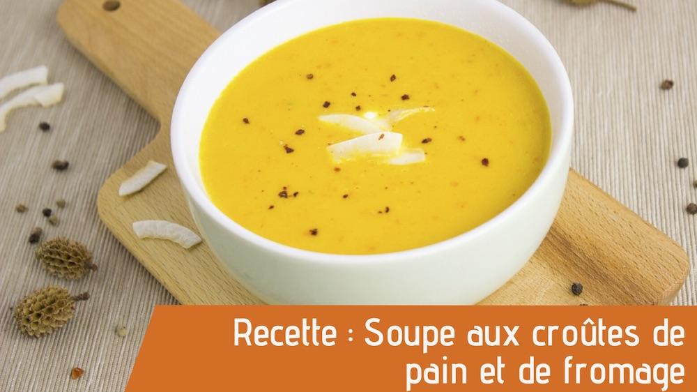 Soupe aux croutes de fromage et pain