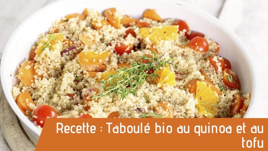Recette du Taboulé bio au quinoa et au tofu