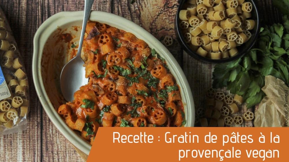 Recette : Gratin de pâtes à la provençale vegan