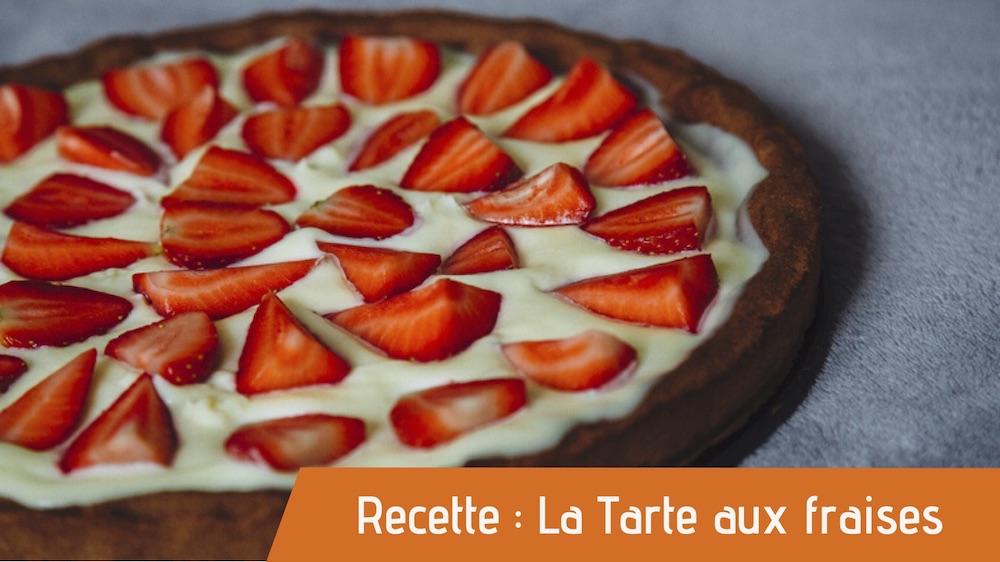 recette bio de la tarte aux fraises à Dormans