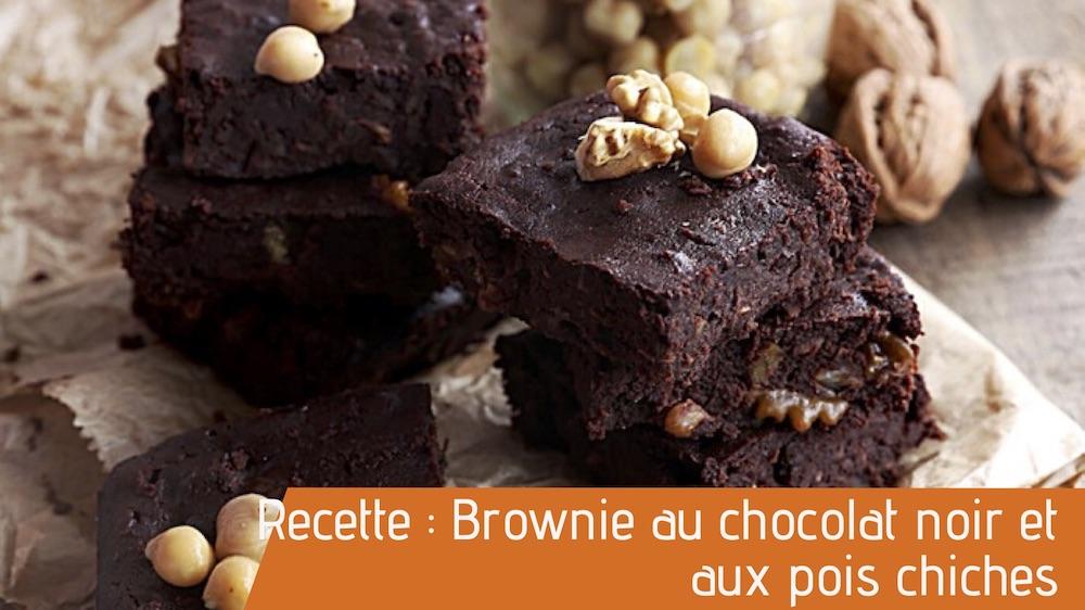 Recette : Brownie au chocolat noir et aux pois chiches