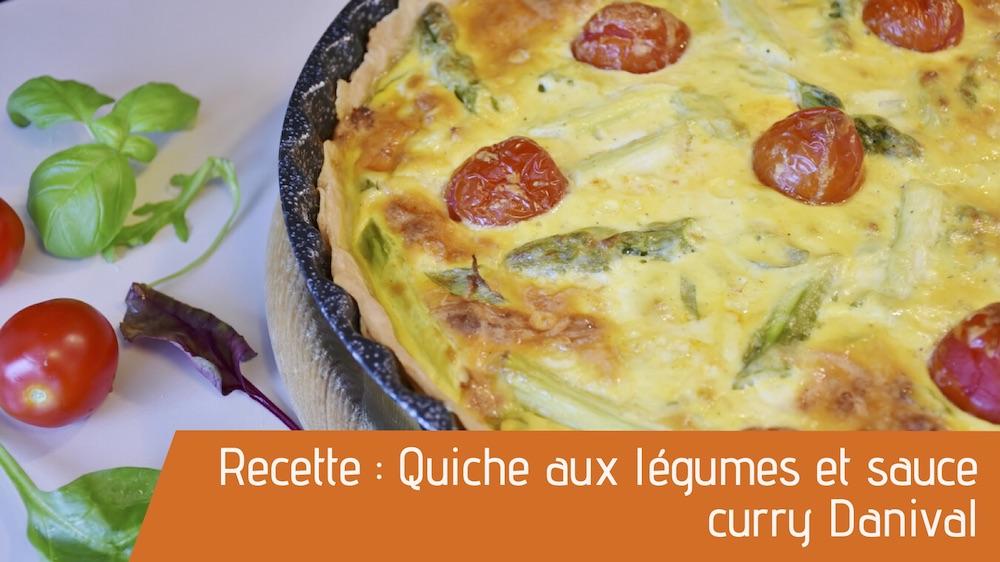 Recette : Quiche aux légumes et sauce curry Danival