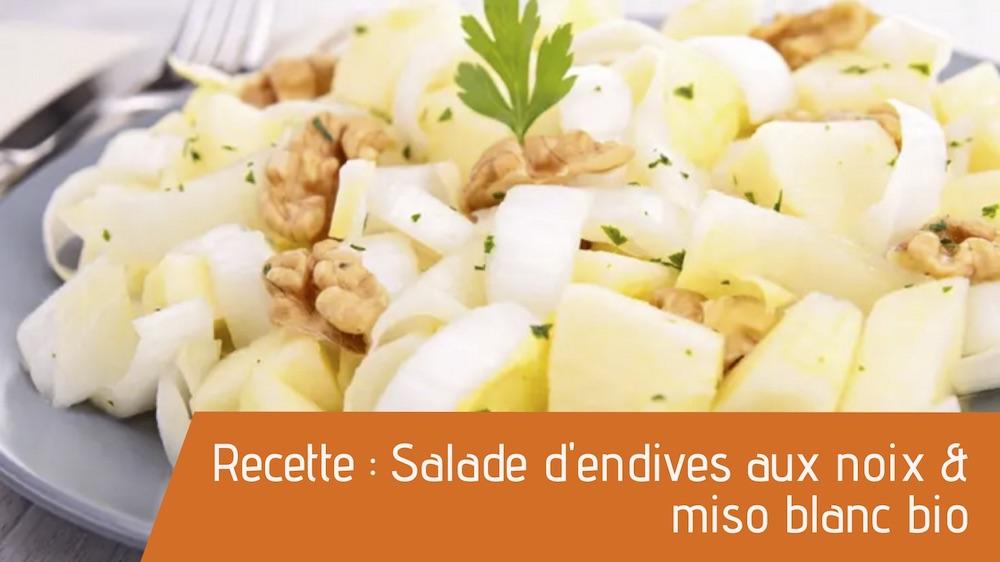Recette : Salade d'endives aux noix & miso blanc bio
