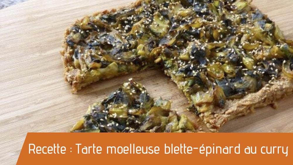 Recette : Tarte moelleuse blette-épinard au curry