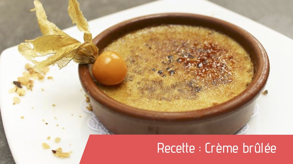 Recette : Crème brûlée