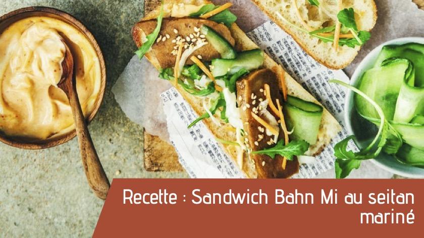 recette bio sandwich bahn mi seitan
