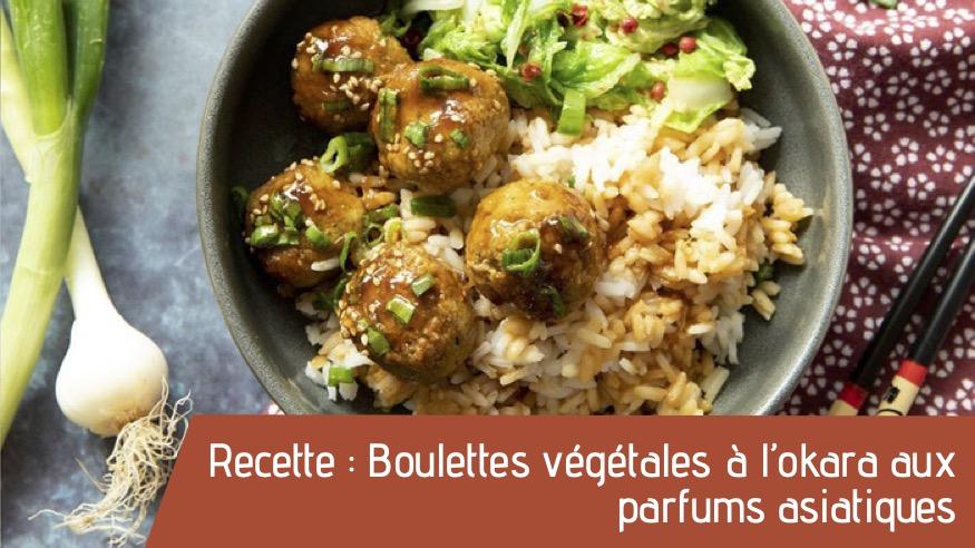 Recette : Boulettes végétales à l'okara aux parfums asiatiques