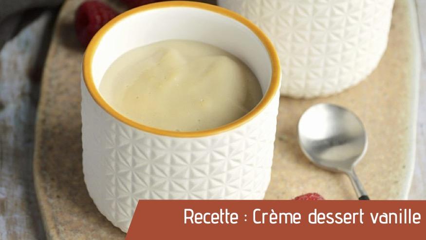 Recette : Crème dessert vanille